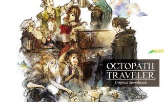 [FLAC] 「八方旅人」 OCTOPATH TRAVELER Original Soundtrack