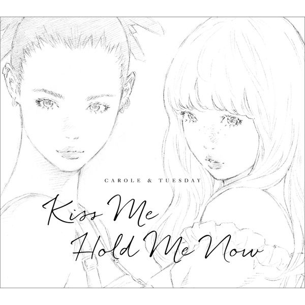 【自抓自扫】[190529]キャロル&チューズデイ(Vo.Nai Br.XX&Celeina Ann) – Kiss Me  ∕ Hold Me Now (wav+cue+log)