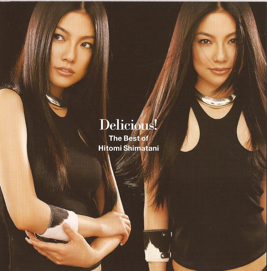 2003-Delicious!  The Best of Hitomi Shimatani