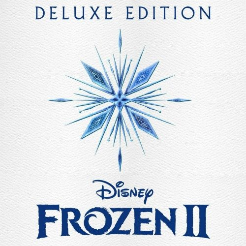 冰雪奇緣2原聲碟 Frozen 2 (Original Motion Picture Soundtrack-Deluxe Edition)