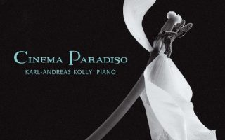 [DSD256]Karl-Andreas Kolly – Cinema Paradiso 2021(11.2MHz DSD) 最爱的电影音乐精选集